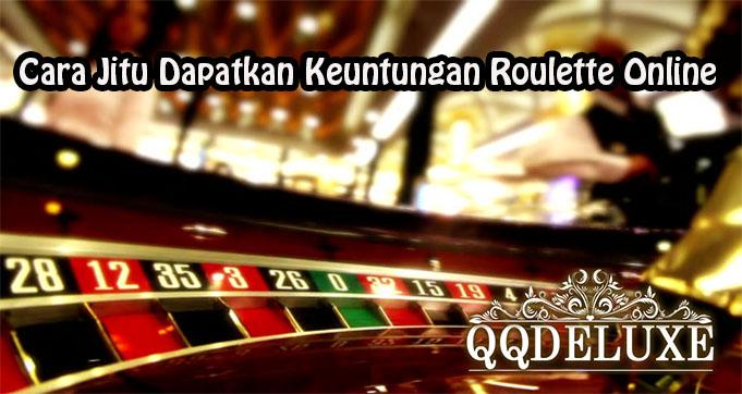 Cara Jitu Dapatkan Keuntungan Roulette Online