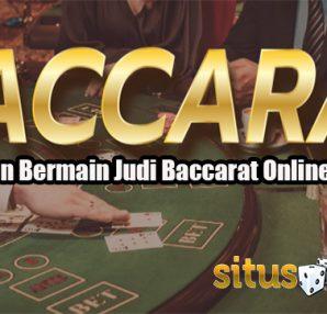 Keuntungan Bermain Judi Baccarat Online Uang Asli