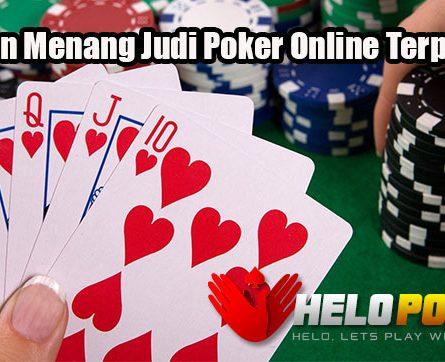 Panduan Menang Judi Poker Online Terpercaya