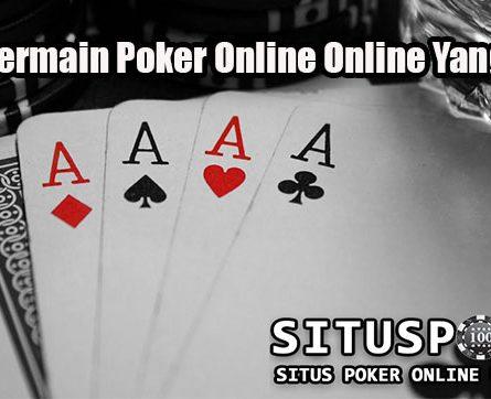Tips Bermain Poker Online Yang Aman